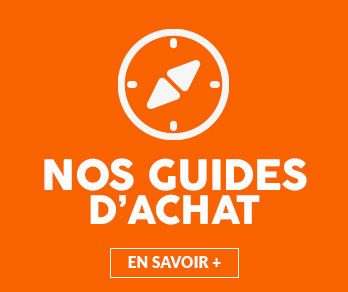 Nos guides d'achat