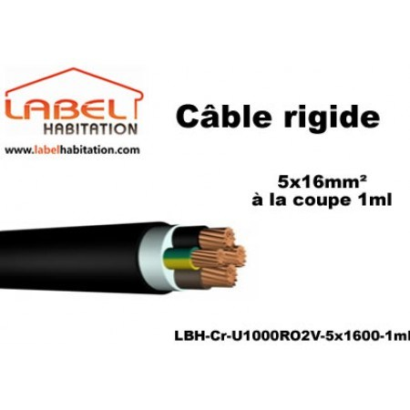 Câble d'alimentation U1000 RO2V rigide - 5x16 mm² à la coupe - 1ml